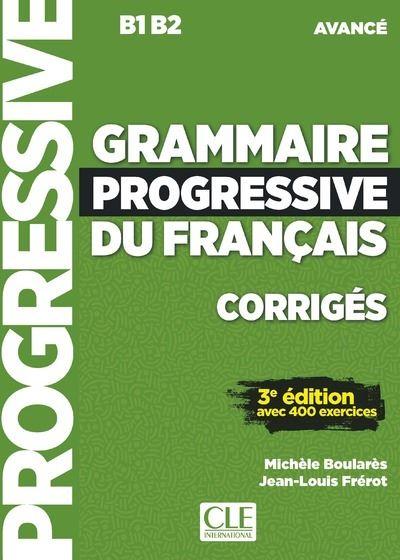 Grammaire progressive du français niveau avancé corrigés + appli 3ed