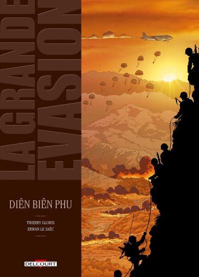 La Grande évasion - Dien Bien Phu