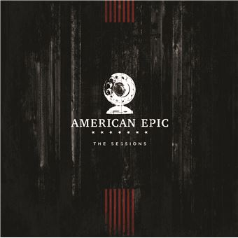 American epic/the sessions