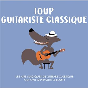 Loup guitariste classique