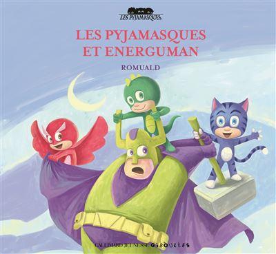 Les Pyjamasqués et Energuman