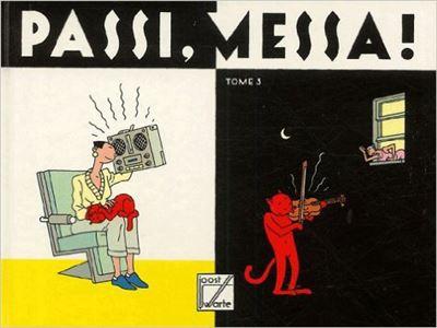 Passi, Messa ! (Tome 3)