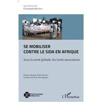 Se mobiliser contre le SIDA en Afrique