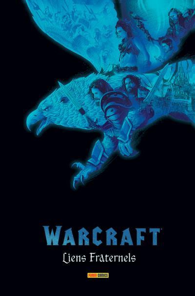 Warcraft : Liens fraternels