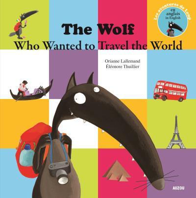 Le loup qui voulait faire le tour du monde en anglais