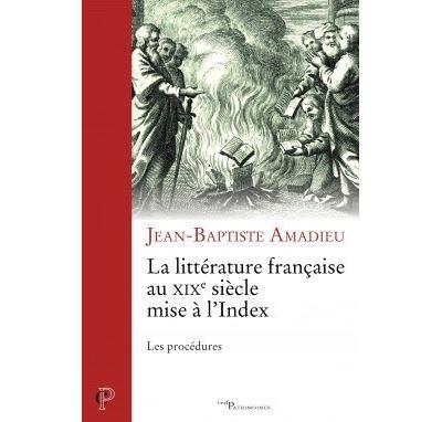 La littérature française au XIXème siècle mise à l'Index