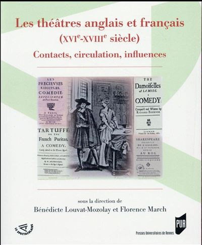 Theatres anglais et francais xvie xviiie siecle