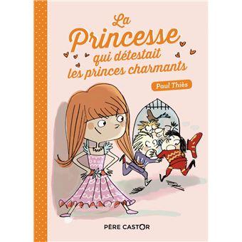 La princesse qui détestait les princes charmants