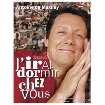 J 39 irai dormir chez vous tome 2 broch antoine de maximy ariane allard achat livre fnac - J irai cuisiner chez vous ...