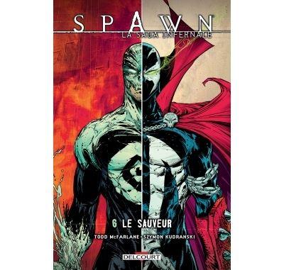 Spawn - La Saga infernale T6 - Le Sauveur