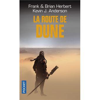 Dune La Route De Dune Frank Herbert Brian Herbert border=