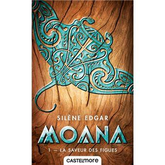 MoanaMoana, T1 : La Saveur des figues