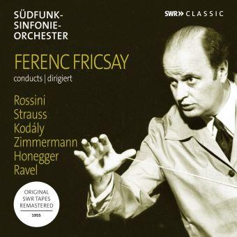 Ferenc Fricsay dirige Rossini Strauss Kodaly Ravel
