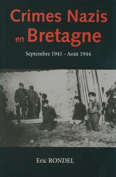Crimes nazis en Bretagne : septembre 1941-août 1944