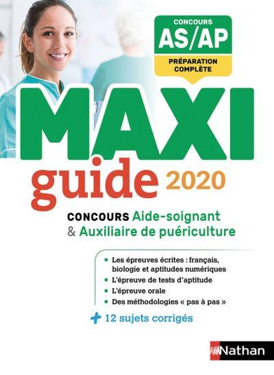 Le Maxi guide AS/AP - Concours aide-soignant et auxiliaire de puériculture - 2020 - Format - EPub 3 - 9782098127661 - 19,99 €