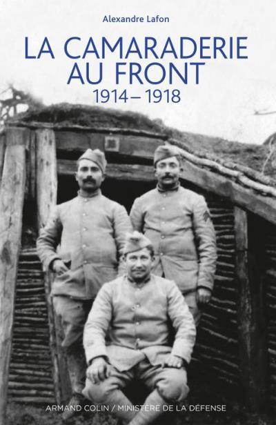La camaraderie au front - 1914-1918 - 9782200292324 - 17,99 €