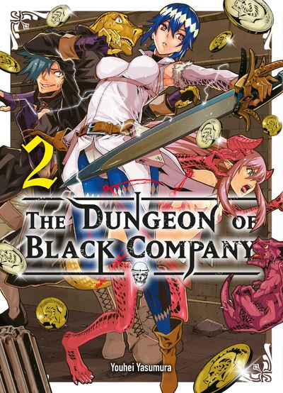Dungeon Black Company - tome 2 - The Dungeon Of Black Company