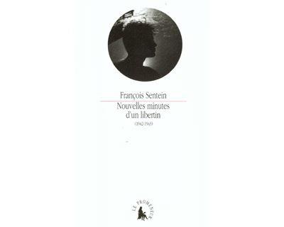 Nouvelles minutes d'un libertin 1942-1943