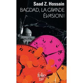 Bagdad, la grande évasion!