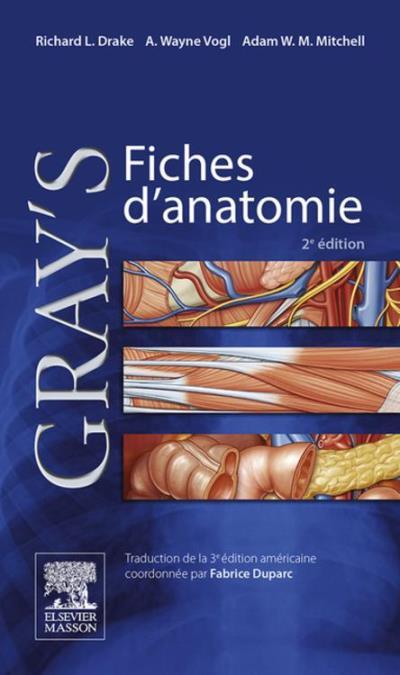 Gray's Fiches d'anatomie - 9782294744242 - 31,99 €