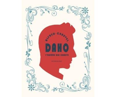 Daho - L'Homme qui chante