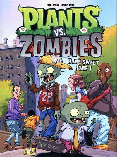 Plants vs Zombies - tome 4 Home sweet home !