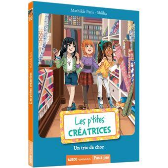 Les p'tites créatricesLes p'tites creatrices,10:un trio de choc