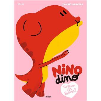 Nino DinoNino Dino - Tu veux des bisous?