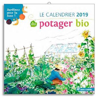 Achat Calendrier 2019.Le Calendrier 2019 Du Potager Du Bio