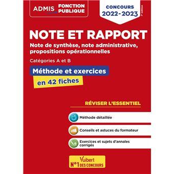 Note et rapport, Méthode et exercices, Catégories A et B, L'essentiel en 42 fiches