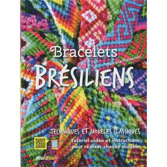 Bracelets Bresiliens Nouvelle Edition Nouvelle Edition Cartonne