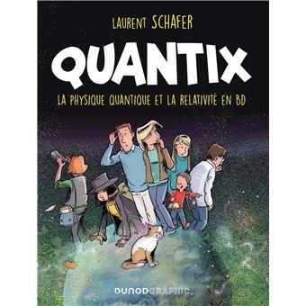 Quantix - La physique quantique et la relativité en BD