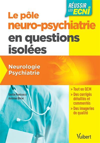 Pôle neuropsychiatrie en questions isolées pour les ECNi