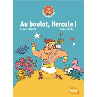 Super Héros MythosAu boulot Hercule !
