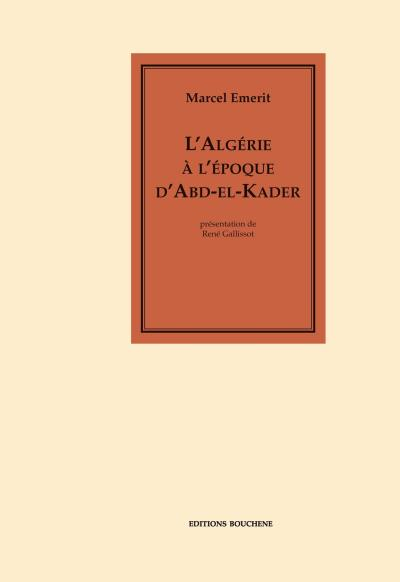 L'algerie a l'epoque d'abd el-kader