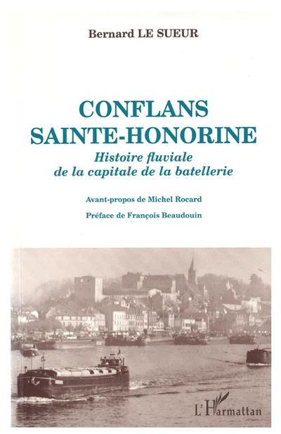 Conflans sainte-honorine histoire fluviale de la capitale de