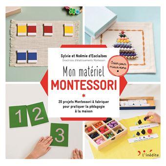 mon mat riel montessori 20 projets montessori fabriquer pour pratiquer la p dagogie la. Black Bedroom Furniture Sets. Home Design Ideas