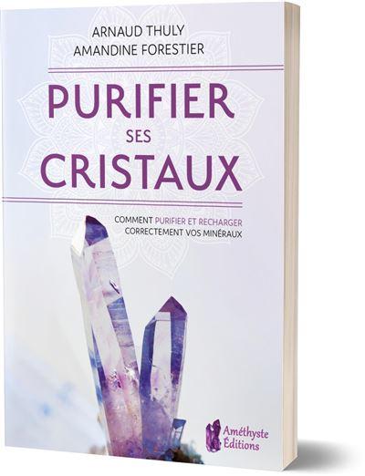 Purifier ses cristaux