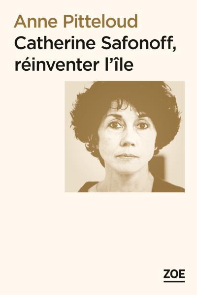 Catherine safonoff, reinventer l'ile