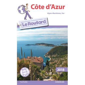 Guide du routard côte d'azur 2017 (alpes-maritimes, var) broché.