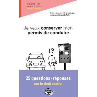 je veux conserver mon permis de conduire 25 questions reponses pour agir poche georges. Black Bedroom Furniture Sets. Home Design Ideas