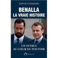 Benalla, La Vraie Histoire