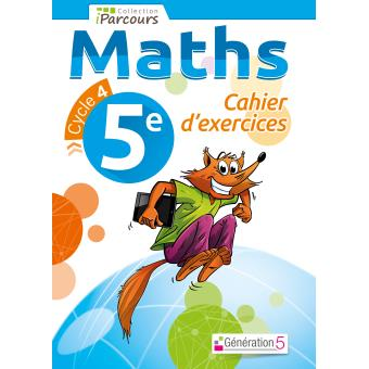 iParcours Maths 5ème Cahier d'exercices, Workbook Cycle 4 ...