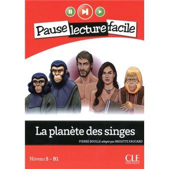 La planète des singesLa Planète des Singes, Niveau 5 B1