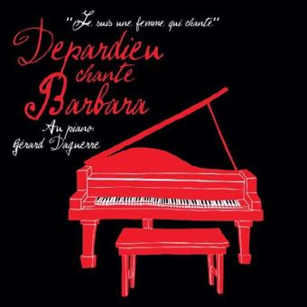 Depardieu chante Barbara Coffret Collector Digipack Inclus un livret de 24 pages