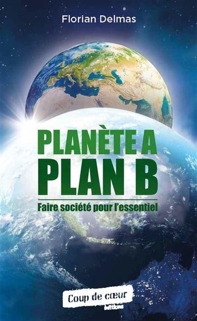 Planète A Plan B