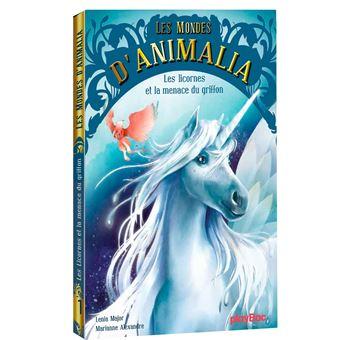 Les mondes d'AnimaliaLes mondes d'Animalia - T1 - Les licornes et la menace du griffon