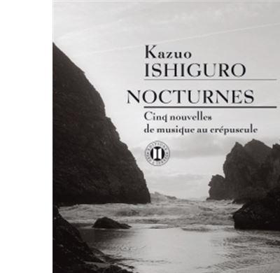 Nocturnes - Cinq nouvelles de musique au crépuscule