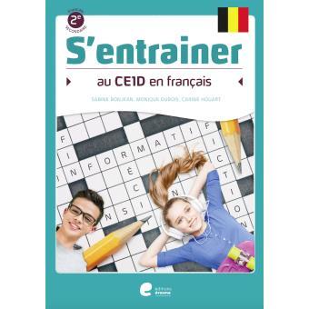 S'entraînerS'entrainer au CE1D en Francais - 2 Secundaire