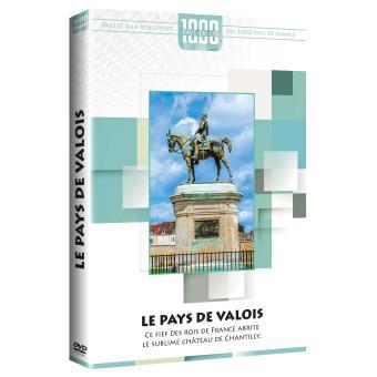 Mille pays en un Le Pays de Valois DVD